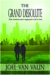 The Grand Dissolute
