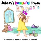 Aubrey's Beautiful Crown