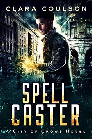 Spell Caster, by Clara Coulson | Article 94